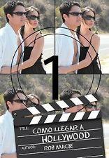 Como Llegar a Hollywood (Spanish Edition) by Rob Macie