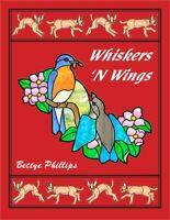 NEW - Whiskers 'N Wings, Stained Glass Pattern Book by Bettye Phillips