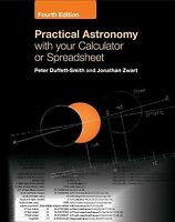 Practical Astronomy With Your Calculator or Spreadsheet, Paperback by Duffett...