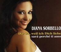 Diana Sorbello Das ist, weil ich dich liebe (2 tracks, 2008) [Maxi-CD]