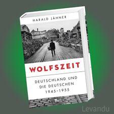 WOLFSZEIT | HARALD JÄHNER | Deutschland und die Deutschen 1945-1955 - Geschichte