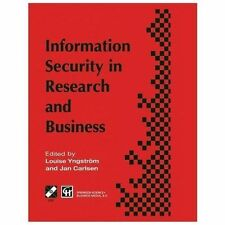 Information Security in Research and Business : Proceedings of the IFIP TC11...