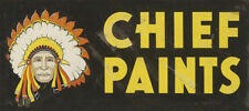 CHIEF PAINTS ADVERTISING METAL SIGN