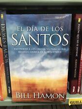 El D�a de los Santos : Equipando a los Creyentes para Su Rol Revolucionario en …