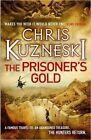 The Prisoner's Gold (The Hunters 3), Chris Kuzneski