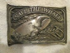 BELT BUCKLE, SAVE THE WHALE