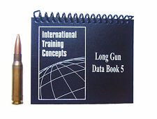 ITCMarksmanship Data Book 5, Rifle Data Book