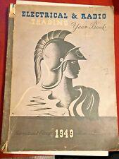 ELECTRICAL & RADIO TRADING - YEAR BOOK - 1949