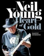 NEW Neil Young : Heart of Gold by Harvey Kubernik 2015 Hardcover
