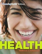 Access to Health by Patricia Ketcham and Rebecca J. Donatelle (2014, Paperback)
