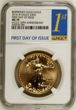 2016 W Burnished Gold Eagle $50 NGC MS70 First Day Issue w/rare Gold FDI label!!