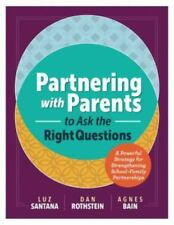 Partnering with Parents to Ask the Right Questions : A Powerful Strategy for Str