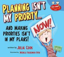 Planning Isn't My Priority... and Making Priorities Isn't in My Plans! by...