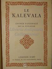 CANTI POPOLARI FINLANDESI - Le KALEVALA - Edition D'Art 1926 LETTERATURA STORIA