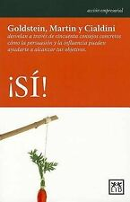 NEW Si! (Yes!) (Accion Empresarial) (Spanish Edition) by Noah  J. Goldstein