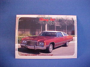 1974 Chevy CAPRICE CLASSIC collector card from 20 yr old set--brand new 74