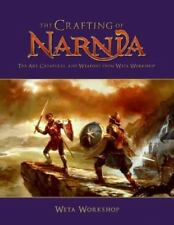 """""""THE CRAFTING OF NARNIA: THE ART, CREATURES AND WEAPONS FROM WETA WORKSHOP"""" VG"""