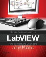 Hands-On Introduction to LabVIEW for Scientists and Engineers by Essick, John