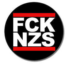 FCK NZS Punk Button Pin NEU 2,5cm Punkrock Oi! Skinhead Buttons Pins Gegen Nazis