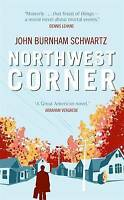 Schwartz, John Burnham, Northwest Corner, Very Good Book