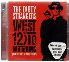 Dirty Strangers - West 12 To Wittering (brand new CD 2009)