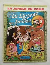 BD - La jungle en folie 15 La licorne de brume / EO 1984 / GODARD & DELINX