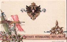 7432) WW1, REPARTI MITRAGLIATRICI 907 F E 916 I.