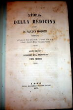1859 History of Arab & Scholastic Medicine in Middle Ages Puccinotti,  In Italia