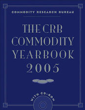 NEW The CRB Commodity Yearbook 2005 with CD-ROM by Commodity Research Bureau
