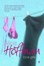 Local Girls-Alice Hoffman, 9780099283980