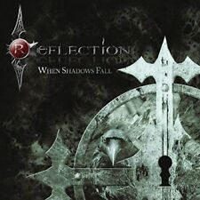 REFLECTION - When Shadows Fall [CD, NEW/SEALED]