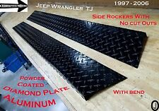 JEEP Wrangler TJ Powder Coated Diamond Plate Rockers 1 inch bend no cut out