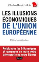 Les Illusions économiques de l'Union européenne (EBOOK/PDF)