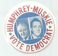 HUMPHREY-MUSKIE VOTE DEMOCRAT LARGER 1968 JUGATE POLITICAL PIN