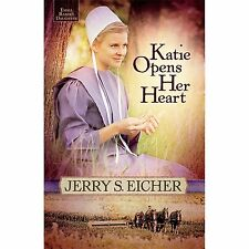 Katie Opens Her Heart (Emma Raber's Daughter), Eicher, Jerry S., Acceptable Book