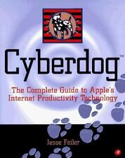Cyberdog: The Complete Guide to Apple's Internet Productivity Technology