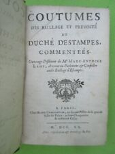 Coutumes des baillage et prevosté du duché d'Estampes par Lamy  EO 1720