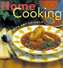 Home Cooking with Amy Coleman Vol. 3 (1997, Paperback)