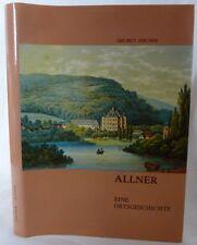 Helmut Fischer, Allner - Eine Ortsgeschichte. 1988