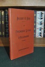 █ BOSSERT et BECK Le Premier Livre d'Allemand 1895 Librairie Hachette █