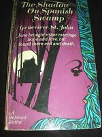 The Shadow On Spanish Swamp By Genevieve St. John A Belmont Gothic May 1970 PB