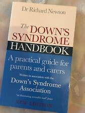 The Down's Syndrome Handbook: The Practical Handbook for Parents and Carers by …