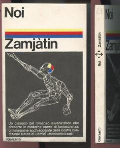 Noi Zamjatin TASCABILE PRIMA EDIZIONE Garzanti 1972