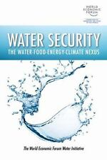 Water Security: The Water-Food-Energy-Climate Nexus, , The World Economic Forum