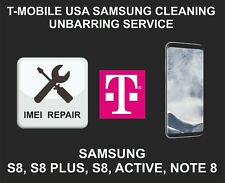T-Mobile USA Cleaning, Unbarring Service for Samsung S8, S8 Plus, Note 8, S8 Act