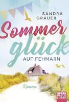 Sommerglück auf Fehmarn von Sandra Grauer (2018, Taschenbuch)