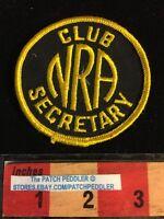 NRA PATCH ~ Club Secretary ~ National Rifle Association Gun 2nd Ammendment 5OU8