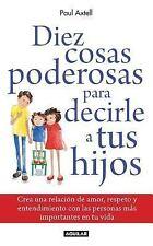 Diez cosas poderosas para decirle a tus hijos (Spanish Edition)-ExLibrary