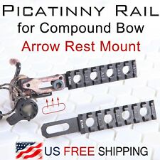 Picatinny Rail for Compound Bow-Arrow Rest Mount - Bowhunting Bowfishing -CNC T6