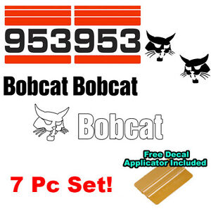 Bobcat 953 Skid Steer Set Vinyl Decal Bob Cat Sticker Set MADE IN USA